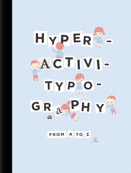 Hyperactivitypography